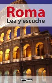 Roma: Lea y escuche