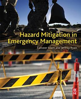 Hazard Mitigation in Emergency Management Book