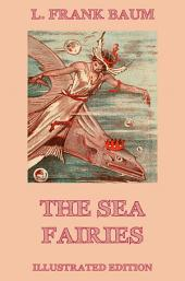 The Sea Fairies (Illustrated Edition)