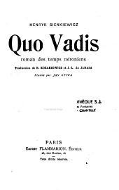Quo Vadis ?: roman des temps néroniens