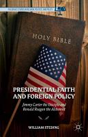Presidential Faith and Foreign Policy PDF