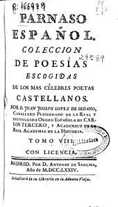 Parnaso español: coleccion de poesías escogidas de los mas célebres poetas castellanos, Volumen 8