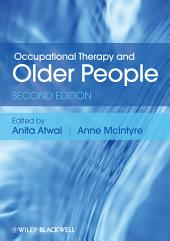 Occupational Therapy and Older People: Edition 2