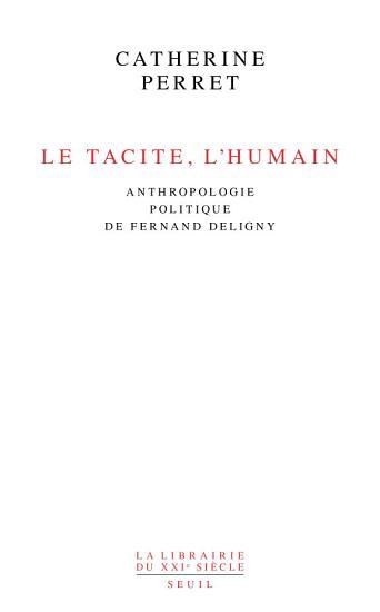 Le Tacite  l humain PDF
