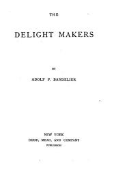 The Delight Makers