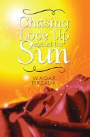 Chasing Love Up against the Sun PDF