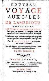 Nouveau voyage aux isles de l'Amerique ... Nouv. ed. augm: Volume6