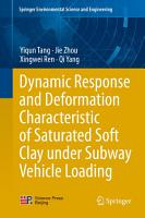 Dynamic Response and Deformation Characteristic of Saturated Soft Clay under Subway Vehicle Loading PDF