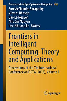 Frontiers in Intelligent Computing  Theory and Applications PDF