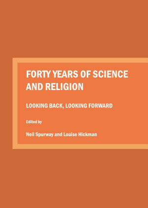 Forty Years of Science and Religion PDF