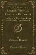 The Girl of the Golden West (La Fanciulla Del West)