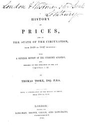 A History of Prices, and of the State of the Circulation, from 1793 to 1837: Preceded by a Brief Sketch of the State of Corn Trade in the Last Two Centuries, Volume 4