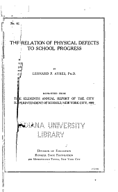 The relation of physical defects to school progress: Issues 61-138