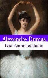Die Kameliendame - Vollständige deutsche Ausgabe