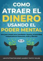 C  mo Atraer El Dinero Usando El Poder Mental PDF