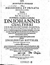 De necessaria et privata defensione; praes. Joh. Gruter pseud. Gualtherus