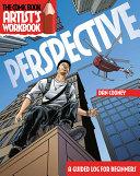 The Comic Book Artist S Workbook Perspective Book PDF