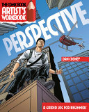 The Comic Book Artist S Workbook  Perspective