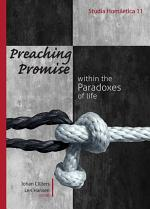 Preaching Promise withing the Paradoxes of Life