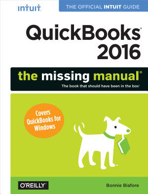 QuickBooks 2016  The Missing Manual