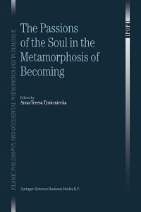 The Passions of the Soul in the Metamorphosis of Becoming Book
