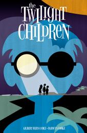The Twilight Children (2015-) #1