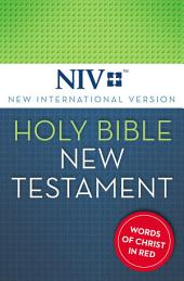 NIV Holy Bible, New Testament (Red Letter Edition)