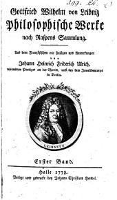 Philosophische Werke: nach Raspens Sammlung, Band 1