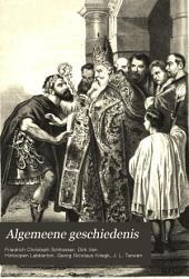 Algemeene geschiedenis: Volumes 5-6
