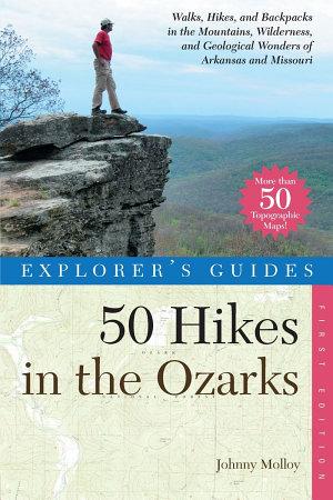 Explorer s Guide 50 Hikes in the Ozarks PDF