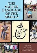Sacred Language of the Abakuá