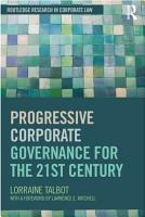 Progressive Corporate Governance for the 21st Century PDF