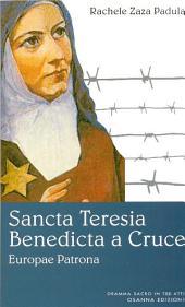 Sancta Teresia Benedicta a Cruce: Europae Patrona