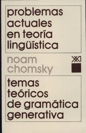 Problemas actuales en teoría lingüística: Temas teóricos de gramática generativa