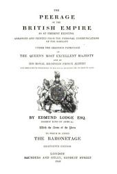 The Peerage of the British Empire as at present existing: To which is added the Baronetage