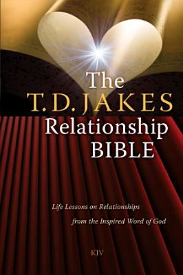 The T D Jakes Relationship Bible