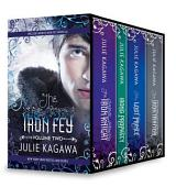 Iron Fey Series Volume 2: The Iron Knight\Iron's Prophecy\The Lost Prince\The Iron Traitor