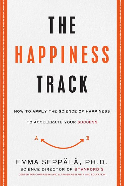 Download The Happiness Track Book