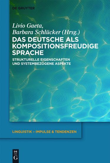 Das Deutsche als kompositionsfreudige Sprache PDF