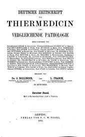 Deutsche Zeitschrift für Thiermedicin und vergleichende Pathologie: Band 2
