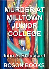 Murder at Milltown Junior College