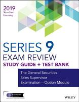 Wiley Series 9 Securities Licensing Exam Review 2019   Test Bank PDF