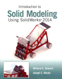 Introduction to Solid Modeling Using SolidWorks 2014 PDF