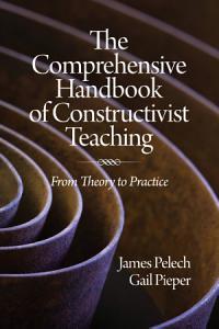 The Comprehensive Handbook of Constructivist Teaching PDF
