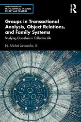 Groups in Transactional Analysis  Object Relations  and Family Systems PDF