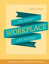 The Writer's Workplace with Readings: Building College Writing Skills: Edition 9