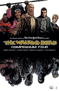 The Walking Dead: Compendium 4