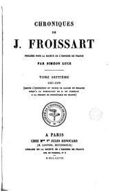 Chroniques de J. Froissart: Volume7