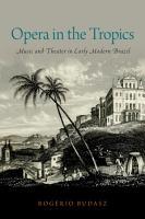 Opera in the Tropics PDF
