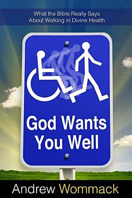 God Wants You Well
